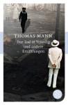 Der Tod In Venedig und andere Erzählungen - Thomas Mann