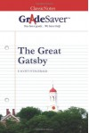 GradeSaver(tm) ClassicNotes The Great Gatsby - Jeremy Ross