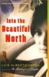 Into the Beautiful North (Audio) - Luis Alberto Urrea, Susan Ericksen