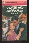 Never the Time and the Place (Harlequin Romance, 2752) - Betty Neels