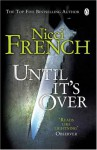 Until Its Over - Nicci French