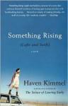 Something Rising - Haven Kimmel