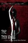 The Thin Wall - Cheryl Anne Gardner