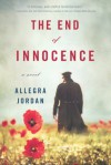 The End of Innocence - Allegra Jordan