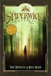 Spiderwick Chronicles, Cycle 1 (The Spiderwick Chronicles, #1-5) - Tony DiTerlizzi