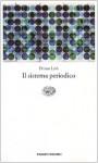 Il sistema periodico - Primo Levi