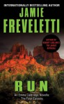 Run: An Emma Caldridge Novella: The Final Episode - Jamie Freveletti