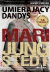 Umierający dandys - Mari Jungstedt