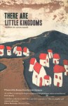 There Are Little Kingdoms - Kevin Barry
