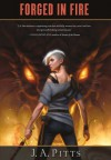Forged in Fire - J.A. Pitts