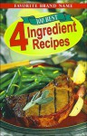 100 Best 4 Ingredient Recipes - Publications International Ltd.