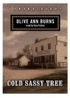Cold Sassy Tree - Olive Ann Burns, Tom Parker