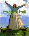 Freedom's Fruit - William H. Hooks