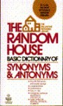 Random House Basic Dictionary Synonyms and Antonyms - Laurence Urdang