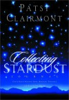 Collecting Stardust: A Nighttime Journal - Patsy Clairmont