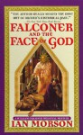 Falconer and the Face of God - Ian Morson