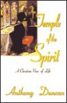 Temple of the Spirit - Anthony Duncan