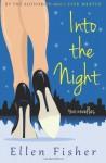 Into the Night - Ellen Fisher