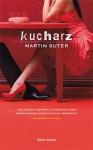 Kucharz - Martin Suter