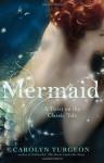 Mermaid: A Twist on the Classic Tale (Audio) - Carolyn Turgeon, Rosalyn Landor