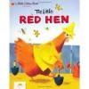 The Little Red Hen (Golden Tell-A-Tale Book) - J.P. Miller