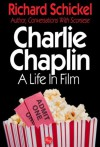 Charlie Chaplin, A Life In Film (Movie Greats) - Richard Schickel