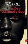 Mózg Kennedy'ego - Henning Mankell