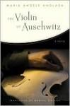The Violin of Auschwitz: A Novel - Maria Àngels Anglada