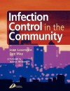 Infection Control in the Community - Anne Mandy, Dee May