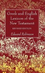 Greek and English Lexicon of the New Testament - Edward Robinson
