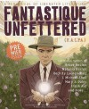 Fantastique Unfettered #1 - Brandon H. Bell