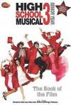 High school musical 3. Senior Year : the book of the film - N.B. Grace