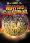 Mysteries of the Mayan Calendar - Jim Pipe