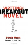 Writing the Breakout Novel - Donald Maass, Anne Perry