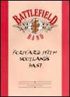 Battlefield Band: Forward With Scotland's Past (Personality Songbooks) - Music Sales Corp.
