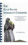 The Ellis Island Immigrant Cookbook (Plastic Comb) - Tom Bernardin