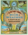 Old Farmer's Almanac Book of Weather and, The: Natural Disasters - Benjamin A. Watson