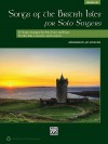 Songs of the British Isles for Solo Singers, Medium Low: 11 Songs Arranged for Solo Voice and Piano for Recitals, Concerts, and Contests - Jay Althouse
