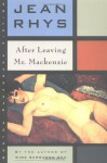 After Leaving Mr Mackenzie - Jean Rhys