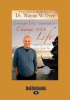 Change Your Thoughts-Change Your Life (Easyread Large Edition) - Wayne W. Dyer
