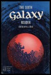 The Sixth Galaxy Reader - H.L. Gold