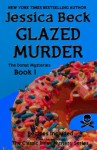 Glazed Murder (The Donut Mysteries) - Jessica Beck