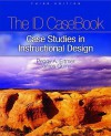 The Id Casebook: Case Studies In Instructional Design - Peggy A. Ertmer, James Quinn
