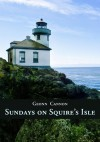 Sundays on Squire's Isle - Geonn Cannon