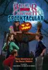 Spooktacular Special - Robert Papp, Gertrude Chandler Warner