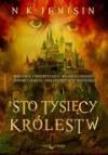 Sto Tysięcy Królestw - N.K. Jemisin, Kinga Składanowska