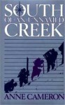 South of an Unnamed Creek - Anne Cameron
