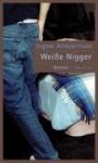 Weisse Nigger Roman - Ingvar Ambjørnsen, Gabriele Haefs