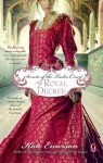 Secrets of the Tudor Court: By Royal Decree - Kate Emerson
