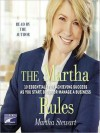 The Martha Rules: 10 Essentials for Achieving Success as You Start, Build, or Manage a Business (Audio) - Martha Stewart